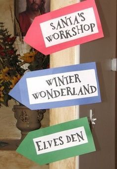 "These ""directional"" signs would be SOO easy to make. polar express decorating ideas 