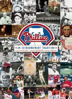 The Philadelphia Phillies: An Extraordinary Tradition $31.50
