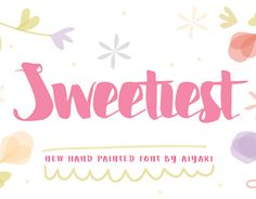 """Check out new work on my @Behance portfolio: """"Sweetiest Font"""" http://on.be.net/1OaIgLA"""