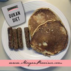 My favorite oat bran Dukan Diet recipe! Pancakes with no yogurt.