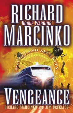 Bestseller Books Online Vengeance (Rogue Warrior) Richard Marcinko, Jim DeFelice $10.38  - http://www.ebooknetworking.net/books_detail-B000H2M3QU.html