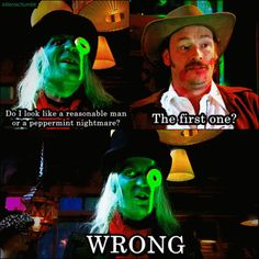 """""""Do i look like a reasonable man, or a peppermint nightmare?""""  """"The first one?""""  """"Wrong.""""    one of my favorite moments from The Mighty Boosh <3"""