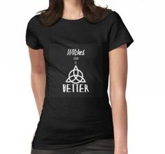 Witches do it better. Witches, Wellness, T Shirts For Women, Tops, Fashion, Moda, Bruges, Fashion Styles, Coven