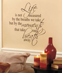 A Sentiment Wall Quote is a an easy and touching way to accent a space. Peel and stick, removable and repositionable. #life #love #blessing
