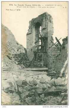 WW1 1916; Remains of the church at Carency - Delcampe.net