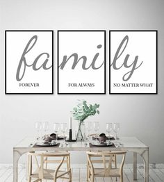 Printable wall art,Family sign,Family forever for always no matter what,Set of three,Home wall decor Dining Room Wall Art, Room Wall Decor, Living Room Decor, Kitchen Wall Art, Family Room Walls, Family Wall Decor, Deco Originale, Fashion Wall Art, Family Signs