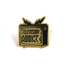 """1"""" Gold Plate hard enamel pin. The only addiction I've struggled with all my life. From He-Man to the Walking Dead. The only thing i've ever needed are my shows. Share your addiction with the world on"""