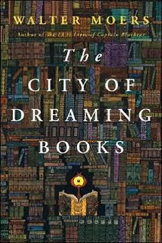 The City of Dreaming Books....I'm going to have to check this out.....sounds interesting