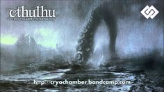 Cthulhu out of the mythos of H.P. Lovecraft in Dark Ambient. https://cryochamber.bandcamp.com/album/cthulhu http://www.cryochamberlabel.com Arguably the larg...