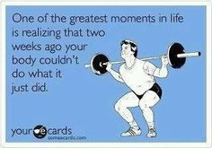 """""""One of the greatest moments in life is realizing that two weeks ago your body couldn't do what it just did."""" #Gym #Motivation"""