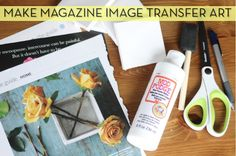 Pretty magazine images turned image transfer art, and it's super easy!