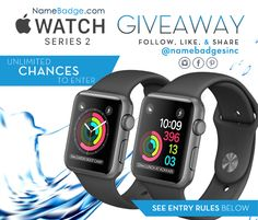 Enter to win one of (2) Apple Watches - click the following link to join the contest from www.NameBadge.com  https://gleam.io/ClHKp/2016-apple-watch-2-giveaway