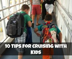 10 Tips for Cruising with Kids - Cruises are a great way to meet people from all over the world, see multiple countries, and RELAX!