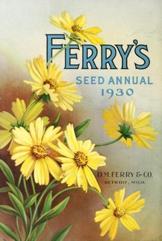 Cover of 'Ferry's Seed Annual' 1930. D.M. Ferry & Co. Detroit, Mich.  U.S. Department of Agriculture, National Agricultural Library archive.org