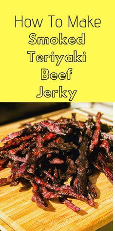 How To Make Smoked Teriyaki Beef Jerky - Slow Poke Cooking Smoker Beef Jerky Recipe, Beef Jerky Marinade, Smoked Beef Jerky, Homemade Beef Jerky, Smoked Meat Recipes, Sausage Recipes, Teriyaki Beef Jerky Recipe Dehydrator, Beef Recipes, Bacon Jerky