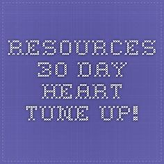 Resources - 30 Day Heart Tune-Up!