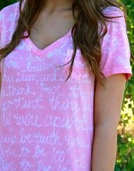 Write on a white T-shirt with Elmers glue. Tie die your shirt. Then remove the glue. So clever.