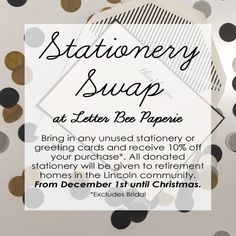It's #Givingtuesday and we want to celebrate by inviting you to participate in our first annual Stationery Swap! Now through December 25th, 2015, you're invited to bring in any unused (non-personalized) stationery pieces or greeting cards and exchange them for 10% off your next Letter Bee Paperie purchase. We are then going to package up those pieces with some of our own goodies and donate them to local retirement homes. Help us make this a success and donate today! (Donated pieces do not…