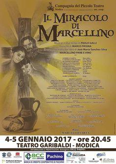 """""""Il miracolo di Marcellino"""" - Teatro Garibaldi, Modica - 4 e 5 Gennaio 2017"""
