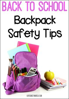 Back To School Backpack Safety Tips   OurFamilyWorld