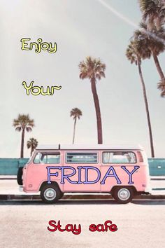 Good Morning, Friday, Van, In This Moment, Sayings, Buen Dia, Bonjour, Lyrics, Bom Dia