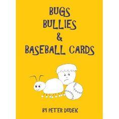 Bugs, Bullies & Baseball Cards (Kindle Edition)  http://ruskinmls.com/pinterestamz.php?p=B004XRARGS  B004XRARGS