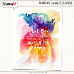 There is Always Something to be Thankful for : Printable freebie from Mommyish