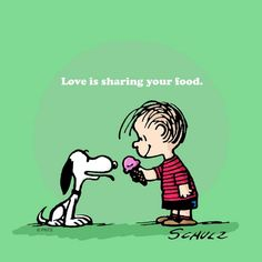 Love is sharing your food.
