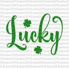 Lucky svg, eps, dxf, png, cricut or cameo, scan N cut, cut file, st patricks day svg, shamrock svg, clover svg, four leaf clover svg by JMGraphicsCO on Etsy