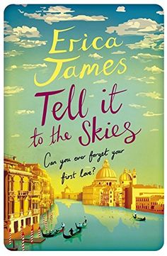 Tell It To The Skies by Erica James http://www.amazon.co.uk/dp/1409153223/ref=cm_sw_r_pi_dp_1Jnowb1XFVFRF