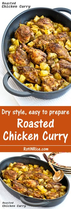 This dry style Roasted Chicken Curry is much easier to prepare than the stove top version. Simply place in the oven and roast to perfection.   Food to gladden the heart at RotiNRice.com