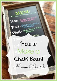How to Make a Chalk Board Menu Board - so easy to make and perfect for any decor. Our kids love ours!