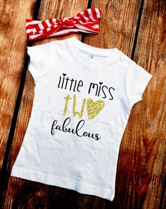 Little Miss TWO Fabulous - Birthday Shirt - Shirt ONLY - TWO Fab - 2nd Birthday - 2 Year Old Birthday Shirt - Birthday Girl - Toddler Girl by VazzieTees on Etsy https://www.etsy.com/listing/271335364/little-miss-two-fabulous-birthday-shirt