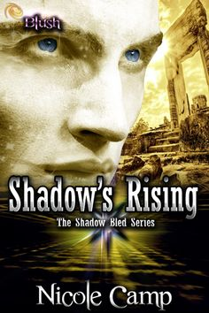 Shadow's Rising by Nicole Camp
