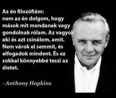 idézet - Anthony Hopkins - Jó nőnek lenni