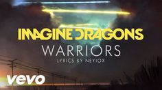 Imagine Dragons - Warriors (Lyric Video) a song that describes how macbeth seeks for power and the throne.