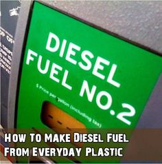 How To Make Diesel Fuel From Everyday Plastic