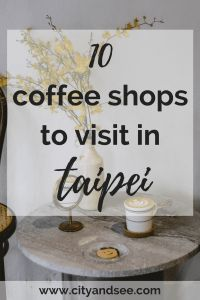 10 Taipei coffee shops to try during your time in Taiwan