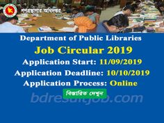 Department of Public Libraries Job Circular 2019 Online Job Applications, Job Test, Newspaper Jobs, Job Advertisement, Job Circular, Online Application Form, Public Libraries, Job Portal, Exam Results