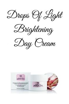Buy Drops Of Light Brightening Day Cream - Face At A lightweight, yet nourishing day cream clinically proven to significantly reduce the number, size and intensity of dark spots. Dark Spots, The Body Shop, Skin Tone, Moisturizer, Feels, Place Card Holders, Cosmetics, Number, Pure Products