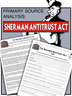 an analysis of sherman anti trust act Annotated bibliography  the sherman anti-trust act changed this because it allowed the standard oil company to function as  competition analysis on iron and.