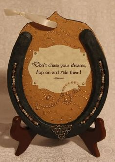 Dont Chase Your Dreams Hop On And Ride Them - Horse Quote