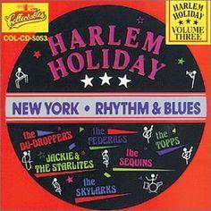 Harlem Holiday: New York Rhythm & Blues, Vol. 3 Collectables http://www.amazon.com/dp/B0000008F4/ref=cm_sw_r_pi_dp_0RECwb091YR3P