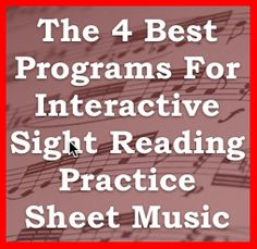 The 4 Best Programs For Interactive Sight Reading Practice Sheet Music