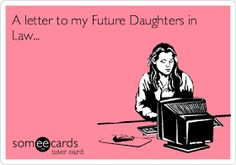 The Pursuit of Normal: A Letter to my Future Daughters In Law