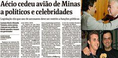 """Não deu no Jornal Nacional: De novo, Aécio e os aviões. Agora, o """"oi leva eu, ..."""
