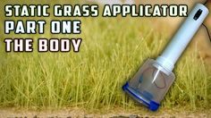 Static Grass Applicator (Body) - How To - Model Railroad