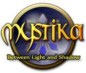 Mystika- Between Light & Shadow