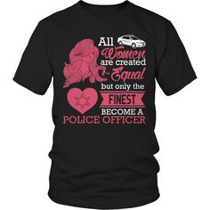 Limited Edition - All Women Are Created Equal But The Finest Become A – We Need Tshirts