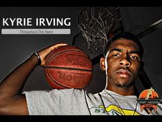 Kyrie Irving - Throughout the Years | His Journey from Freshman Year (High School) to the NBA - YouTube